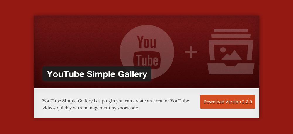 Wordpress video gallery: Youtube Simple Gallery