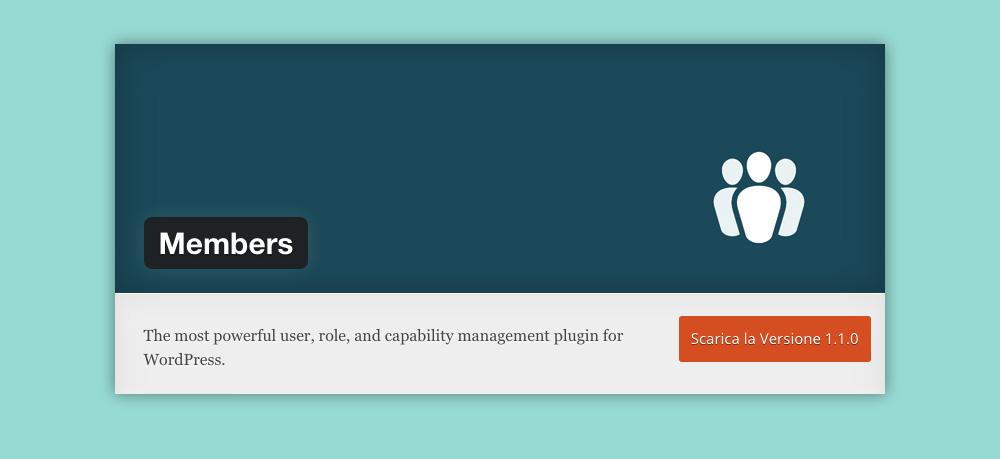 Come gestire le funzionalità degli utenti wordpress: plugin members