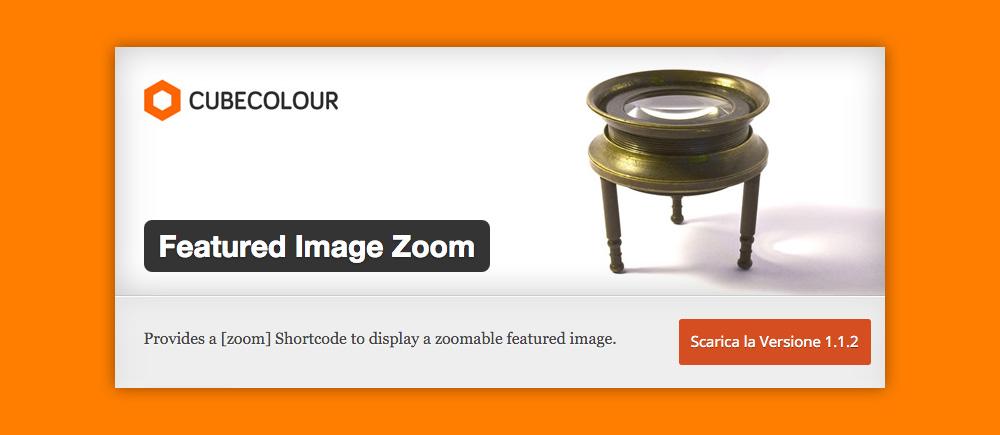 Come Ingrandire Immagini WordPress: Featured Image Zoom