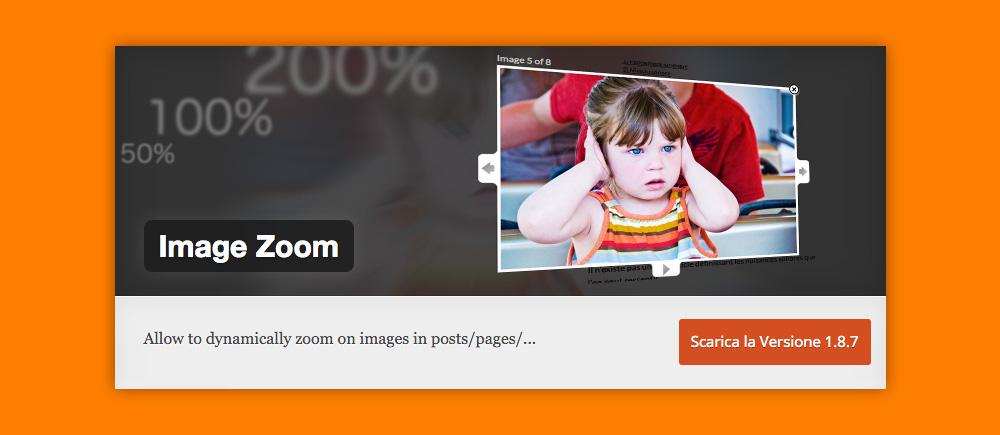 Come Ingrandire Immagini WordPress : Image Zoom