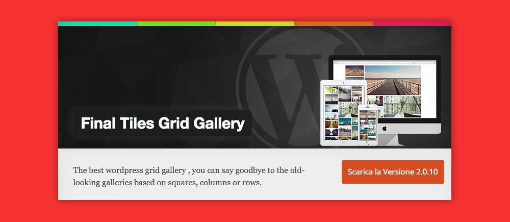 Come inserire Gallery WordPress: Final Tiles Grid Gallery
