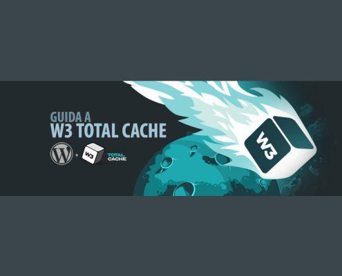 Guida W3 Total Cache W3TC