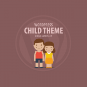 WordPress child theme guida completa