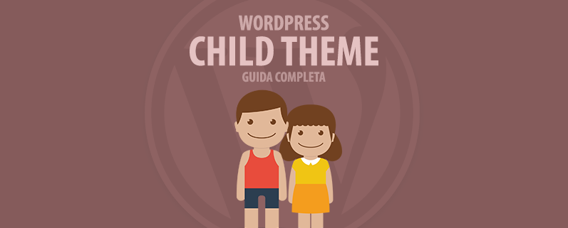 WordPress child theme guida completa