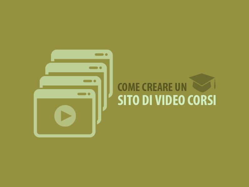 Come creare un Sito di Video Corsi e venderli online — Webipedia.it 5af65833502