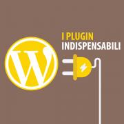 plugin wordpress indispensabili
