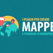 plugin creare mappe itinierari google maps wordpress