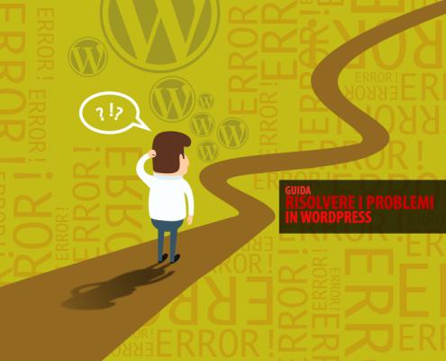 Risolvere i problemi in WordPress