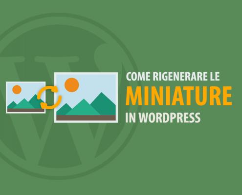 rigenerare miniature wordpress