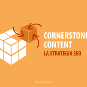 cornerstone content strategia seo