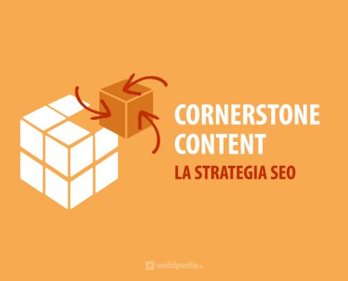 cornerstone content strategia seo