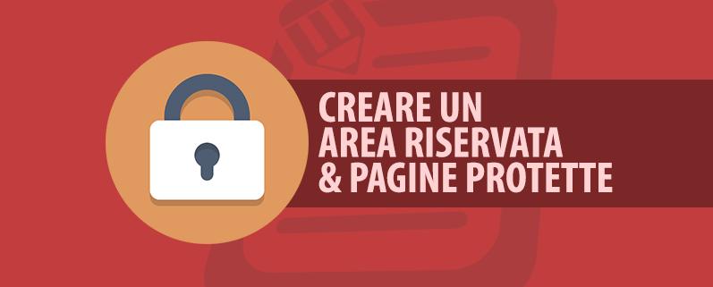 Creare area riservata pagine protette da password