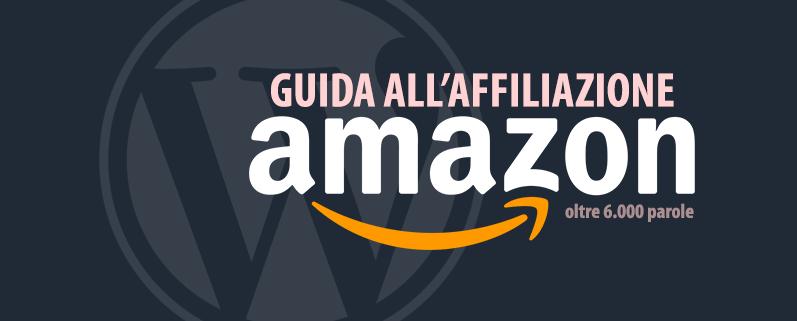 Guida Affiliazione Amazon
