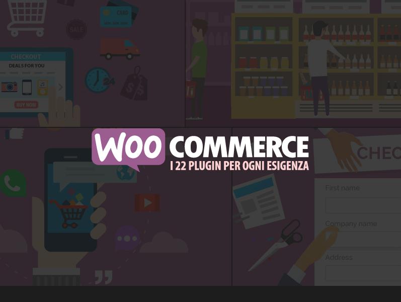 ae50647c37 WooCommerce: 22 plugin per ogni esigenza — Webipedia.it