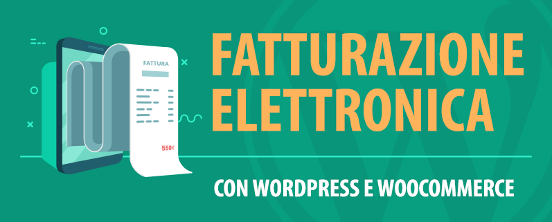 fattura elettronica wordpress woocommerce
